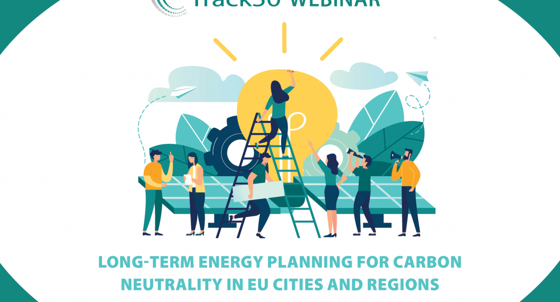 Webinar – Long-Term Energy Planning for Carbon Neutrality in EU Cities and Regions